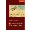KOVÁCS MÓNIKA - KOLLEKTÍV EMLÉKEZET ÉS HOLOKAUSZTMÚLT - ÜKH 2016