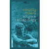 MÉSZÖLY MIKLÓS - SÓLYMOK CSILLAGVILÁGA - ÜKH 2016