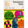 Móra Ferenc Ifjúsági Könyvkiadó Tarkabarka fizika