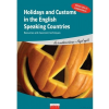 Holidays and Customs in the English Speaking Countries
