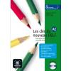 Les cles du nouveau DELF A2. Gyakorló-és tesztkönyv