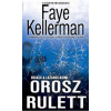 Faye Kellerman Orosz rulett