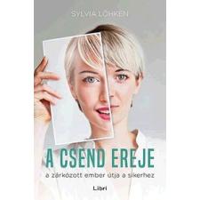 Sylvia Löhken A csend ereje társadalom- és humántudomány