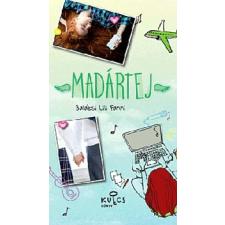 Balázsi Lili Fanni Madártej gyermek- és ifjúsági könyv