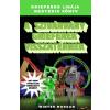 Digitanart Studio Winter Morgan: A szivárvány grieferek visszatérnek - Grieferek ligája negyedik könyv - Egy nem hivatalos Minecraft regény
