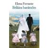 Elena Ferrante Briliáns barátnőm