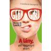 MANÓ Holly Smale: GEEK GIRL 4. - A lány, aki ragyogni akart