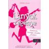 Könyvmolyképző Kiadó Nathalie Somers: Lányok regénye 5. - Cselszövés, botrány, váratlan fordulat
