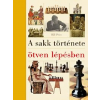 Bill Price A sakk története ötven lépésben