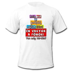 Vicces póló, Amíg ezt a pólót rajtam látod