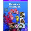 Kossuth Kiadó Halak és kétéltűek - Természettudományi enciklopédia 11.