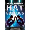 Mur Lafferty Hat ébredés