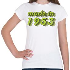 PRINTFASHION made-in-1953-green-grey - Női póló - Fehér