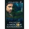 A A HOLTAK SZÓSZÓLÓJA - VÉGJÁTÉK 2.