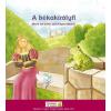A BÉKAKIRÁLYFI - MESE AZ ADOTT SZÓ MEGTARTÁSÁRÓL