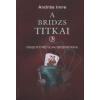 A BRIDZS TITKAI 3. - ÖSSZETETT KÉTOLDALI BESZORÍTÁSOK