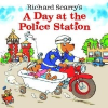 A Day at the Police Station – Richard Scarry