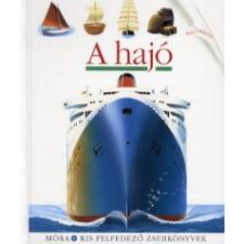 A HAJÓ - KIS FELFEDEZŐ ZSEBKÖNYVEK gyermek- és ifjúsági könyv