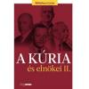 - A KÚRIA ÉS ELNÖKEI II.