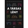 - A TÁRSAS LÉNY - A SIKERES ÉLET REJTETT DIMENZIÓI