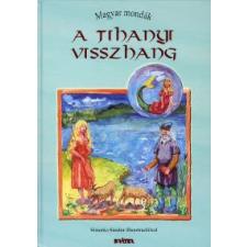 A TIHANYI VISSZHANG /MAGYAR MONDÁK 11. gyermek- és ifjúsági könyv
