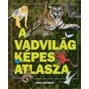 - A VADVILÁG KÉPES ATLASZA