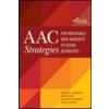 AAC Strategies for Individuals with Moderate to Severe Disabilities – Susan S Johnston