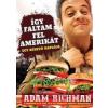 Adam Richman Így faltam fel Amerikát!