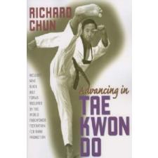 Advancing in Tae Kwon Do – Richard Chun idegen nyelvű könyv