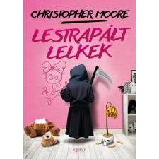 Agave Kiadó Christopher Moore- Lestrapált lelkek (Új példány, megvásárolható, de nem kölcsönözhető!) szórakozás
