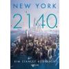 Agave Könyvek Kim Stanley Robinson: New York 2140
