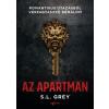 Agave Könyvek S. L. Grey: Az apartman