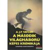Akadémiai Kiadó A második világháború képes krónikája