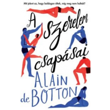 Alain De Botton A szerelem csapásai irodalom
