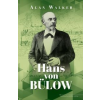 Alan Walker Hans von Bülow