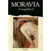 Alberto Moravia A MEGALKUVÓ