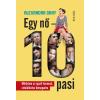 Alexandra Gray GRAY, ALEXANDRA - EGY NÕ - 10 PASI - SZEX, LUXUS, MÁMOR, ESZMÉLET