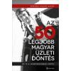 Alinea Kiadó Az 50 legjobb magyar üzleti döntés
