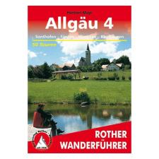 Allgäu 4 túrakalauz/ Sonthofen - Füssen - Kempten - Kaufbeuren / Bergverlag Rother utazás