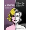 Alma H., dr. Bond A díványon: Marilyn Monroe