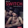 Álomgyár Kiadó RONA FIRE-Switch (Új példány, megvásárolható, de nem kölcsönözhető!)