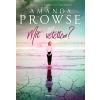 Amanda Prowse PROWSE, AMANDA - MIT VÉTETTEM?