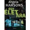 Angela Marsons : Egy élet ára