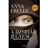 Anna Erelle A dzsihád jegyese