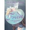 Annabel Abbs ABBS, ANNABEL - FRIEDA - AZ IGAZI LADY CHATTERLEY REGÉNYE