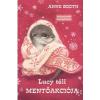 Anne Booth BOOTH, ANNE - LUCY TÉLI MENTÕAKCIÓJA