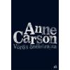 Anne Carson CARSON, ANNE - VÖRÖS ÖNÉLETRAJZA
