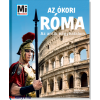 Anne Funck, Sabine Hojer Az ókori Róma - Az antik nagyhatalom - Mi micsoda