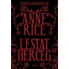 Anne Rice : Lestat herceg - Vámpírkrónikák