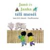 Annie M. G. Schmidt, Fiep Westendorp Janó és Janka téli meséi